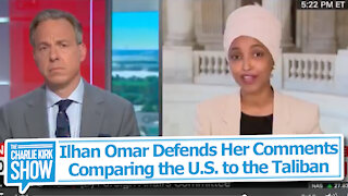 Ilhan Omar Defends Her Comments Comparing the U.S. to the Taliban