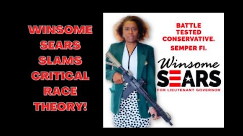 Winsome Sears is BUSTING NARRATIVES & SHOOTING down CRITICAL RACE THEORY! KEEP IT OUT OF SCHOOL!