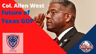 Colonel Allen West Discusses The Issues Facing the Texas GOP
