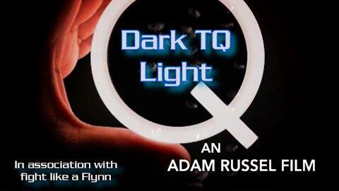 Dark tQ Light DocQumentary