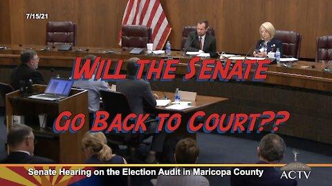Will Az. Senate Go Back to Court to Enforce Subpoena on Maricopa County