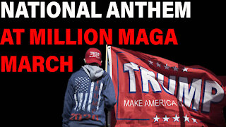 Million MAGA March Singing National Anthem!