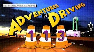 Adventures in Driving - Episode 113