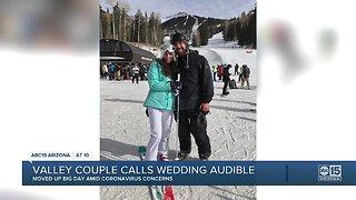 Valley couple moves wedding day up amid coronavirus scare