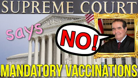Supreme Court says NO Mandatory Vaccinations