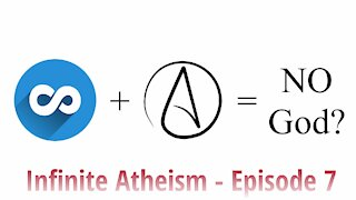 VINTAGE - Infinite Atheism? - Episode 7