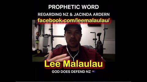 2021 OCT 08 Lee Malaulau Prophetic Word Regarding New Zealand, Jacinda Ardern and the Children