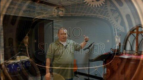 No Surrender Part 4: Build (10/3/21)