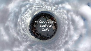 The Clouds above Santiago Chile
