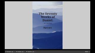 The Seventy Weeks of Daniel Part 3