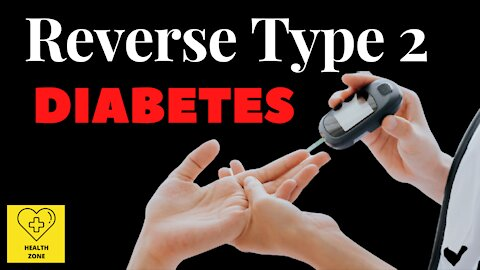 What is Type 2 Diabetes   How To Reverse Type 2 Diabetes Fast   HEALTH ZONE