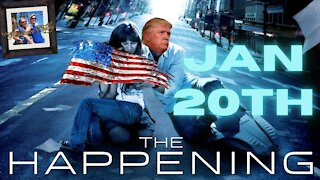 January 20th, 2021... THE HAPPENING & GOOD NEWS For Patriots!