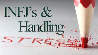 INFJs and Handling Stress
