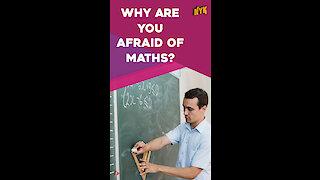 Why do Mathematics Make People Anxious