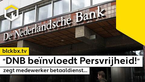 """""""De Nederlandse Bank beïnvloedt de Persvrijheid"""" zegt medewerker betaaldienst…"""