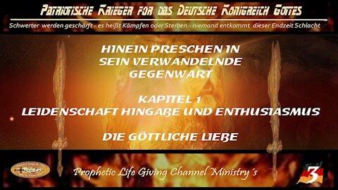 3 Hinein Preschen in Sein Verwandelnde Gegenwart - Die Göttliche Liebe