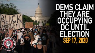 Dems Claim They are Occupying DC Until Election