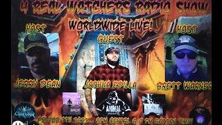 "4 REAL WATCHERS RADIO SHOW - Guest Joshua Edilla ""Animal"" - Paranormal Investigator, Filmer 2/5/21"