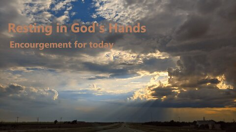 Encouragement to Trust, Rest, Grow and Go in the Arms of God | Jeremy B Strang