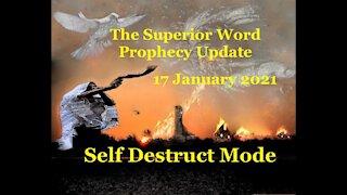 Pro-375 - Prophecy Update, 17 January 2021 (Self Destruct Mode)