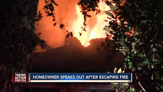 Homeowner speaks out after escaping fire