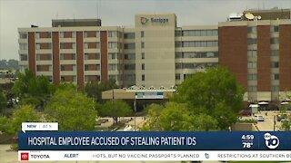 Former Scripps Health employee accused of stealing patient IDs
