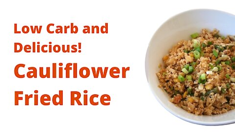 Cauliflower Fried Rice | Keto and Paleo Recipe