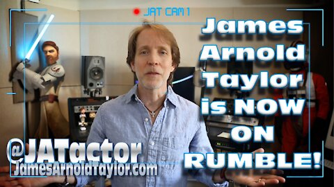 James Arnold Taylor is Now on RUMBLE!