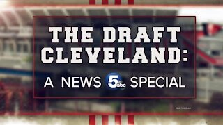 The Draft Cleveland: A News 5 Special