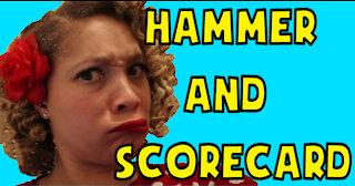 Hammer And Scorecard Explained