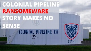 The Colonial Pipeline Ransomeware Story Doesn't Make Sense