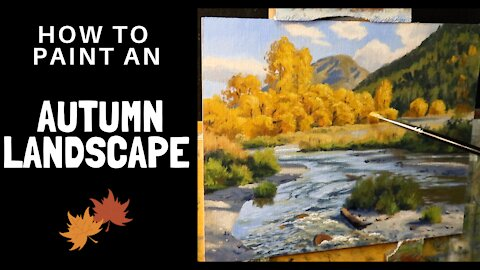 How to Paint an AUTUMN LANDSCAPE. Tips for Mixing Autumn / Fall Colours