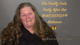 I've Never Felt Pretty Until My MAKEOVERGUY® Makeover