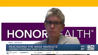HonorHealth speaks out against Scottsdale decision to lift mask mandate