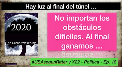 #USAsegunRitter y X22 - Política - Ep. 18
