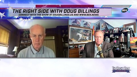 The Right Side with Doug Billings - May 24, 2021
