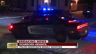 Police investigate deadly shooting in Dearborn Heights