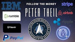 Follow the Money - Peter Theil