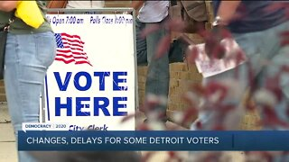 Changes, delays for some Detroit voters