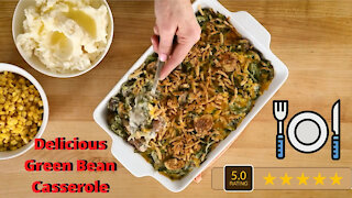 Delicious Green Bean Casserole Recipe