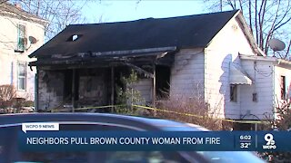 Neighbors rescue woman from burning home in Brown County