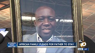 African family pleads for father to stay in America