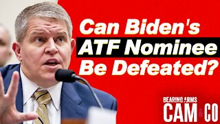 Can Biden's ATF Nominee Be Defeated?