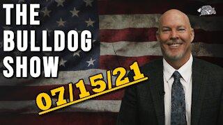 July 15th, 2021 | The Bulldog Show