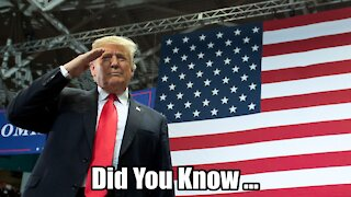 Did you know President Trump ...