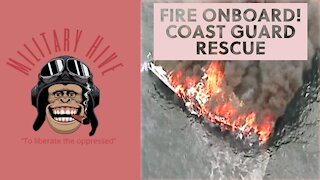 Fire Onboard! Coast Guard Rescues Swimmer from inflamed boat