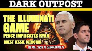 Dark Outpost 01-07-2021 The Illuminati Game