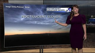 Wednesday Weather Word: Noctilucent clouds