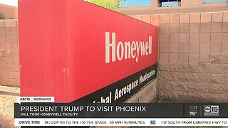 President Trump to visit Honeywell facility in Phoenix on Tuesday