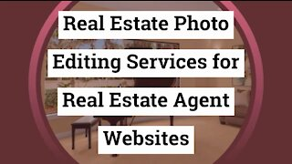 Real Estate Photo Editing Services for Real Estate Agent Websites